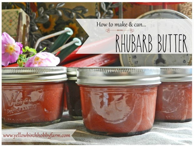 rhubarb butter- yellow birch hobby farm