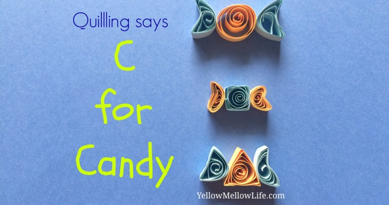 How to Quill a Candy? YellowMellowLife – LifeasFreya YouTube Collaboration