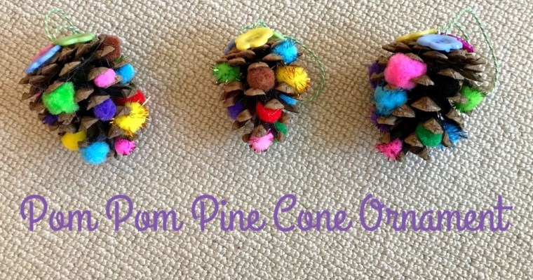 Pom Pom Pine Cones Christmas Ornaments | #25DaysofOrnaments | Christmas Project 2017
