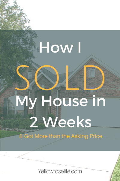 How I Sold My House in 2 Weeks, and Got More than My Asking Price
