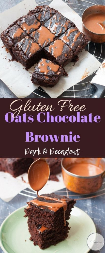 Dark and Decadent Chocolate Oats Brownies.The best Gluten Free Chocolate Brownie recipe made with 100% oatmeal.