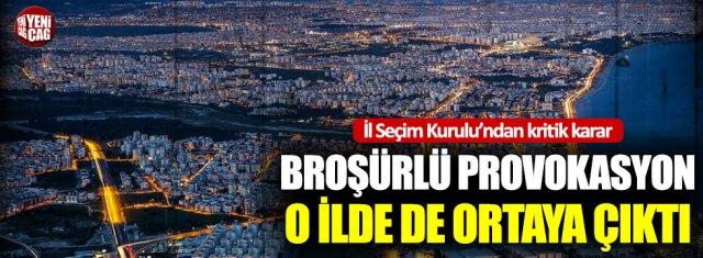 Broşür provokasyonu Antalya'da da ortaya çıktı