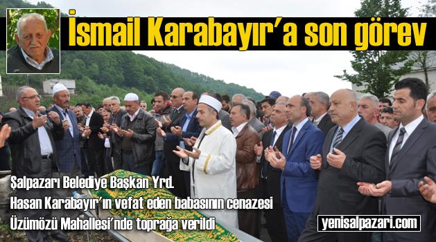 ismail karabayir cenazesi