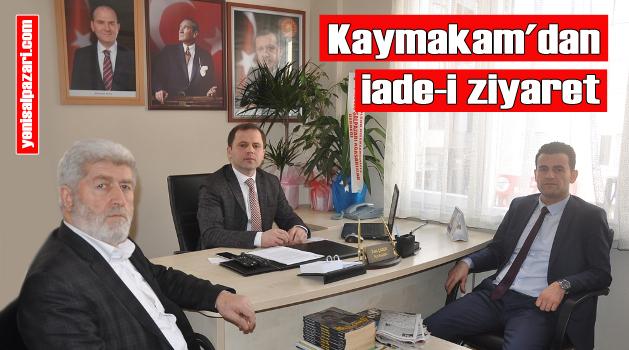Kaymakam Beşikci, AK Parti İlçe Başkanı Çabuk'u ziyaret etti