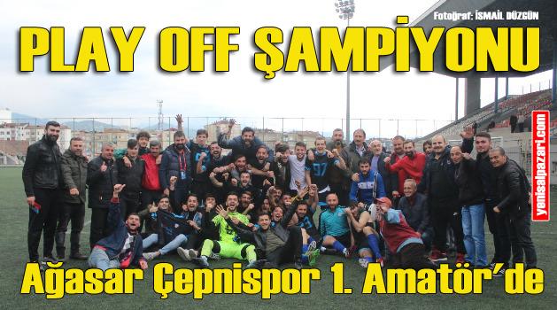 Ağasar Çepnispor Trabzon 1. Amatör Küme'ye yükseldi