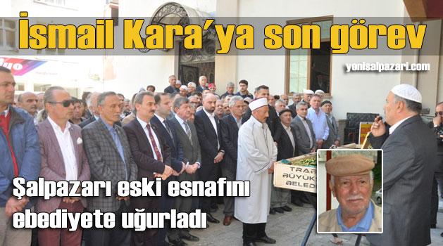 İsmail Kara'nın cenazesi Üzümözü Mahallesi'nde toprağa verildi