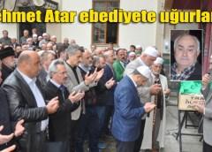 VAİZ MEHMET ATAR AĞIRTAŞ MAHALLESİ'NDE TOPRAĞA VERİLDİ