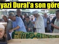 Şalpazarı Halk Eğitimi Merkezi Müdürü Temel Dural'ın vefat eden babası Geyikli'de toprağa verildi