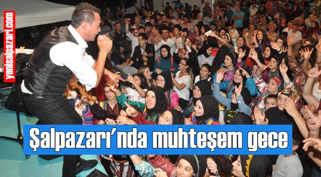 Trabzon Şalpazarlılar Derneği'nin Şalpazarı'nda düzenlediği Birlik ve Beraberlik Günü'nde yer yerinden oynadı
