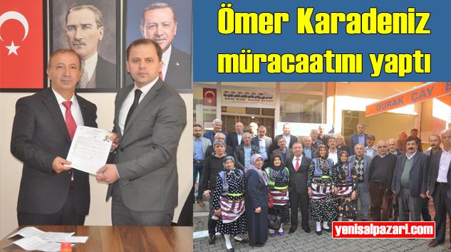 Ömer Karadeniz, Şalpazarı Belediye Başkanı Aday Adayı oldu
