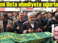 Sami Usta'nın cenazesi Karakaya'da toprağa verildi