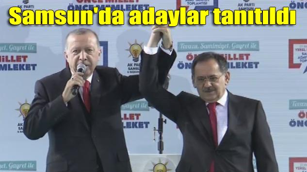 Cumhurbaşkanı Erdoğan AK Parti'nin Samsun'daki belediye başkan adaylarını tanıttı