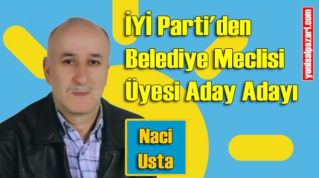 Naci Usta İYİ Parti Şalpazarı Belediye Meclisi Üyesi Aday Adayı