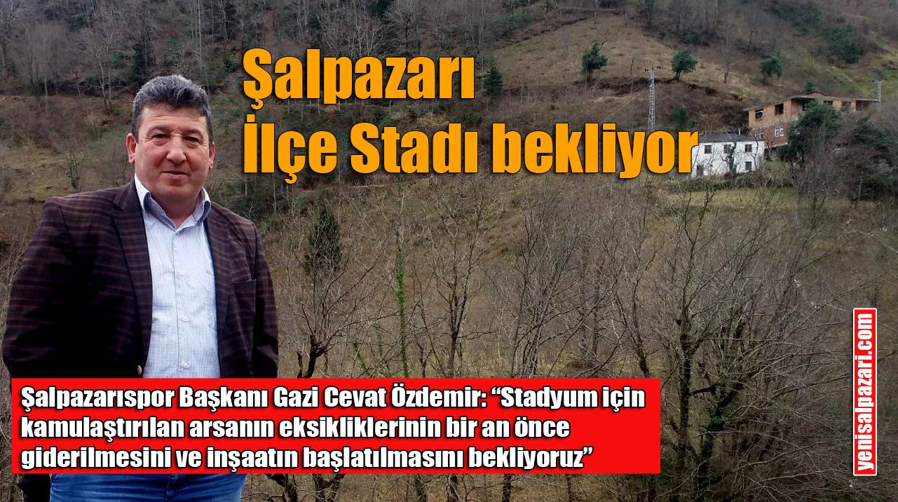 Şalpazarıspor İlçe Stadyumu'nun bir an önce yapılmasını bekliyor