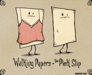 walking-papers-pink-slip
