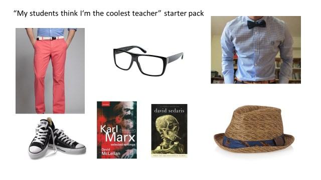 Cool teacher starter pack