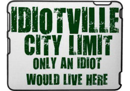 Idiotville