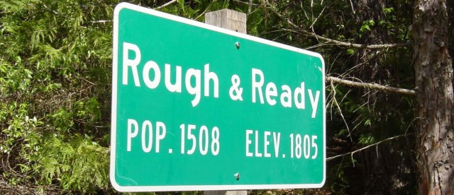 Rough and Ready. Nombres de lugar peculiares en Estados Unidos