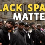 Black Activists Need Black-Only Spaces. Here's Why We Should Respect That