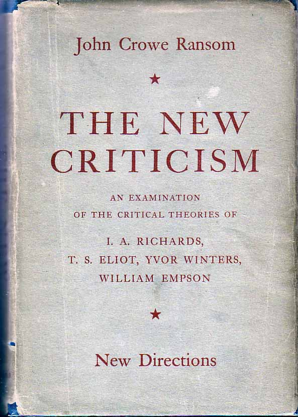 criticism as pure speculation by john crowe ransom essays and term papers The seminal manifestos of the new criticism was proclaimed by john crowe ransom essays entitled the new criticism criticism the new criticism of jc ransom.