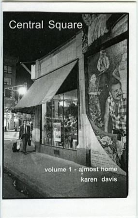 Central Square: volume 1-almost home by Karen Davis