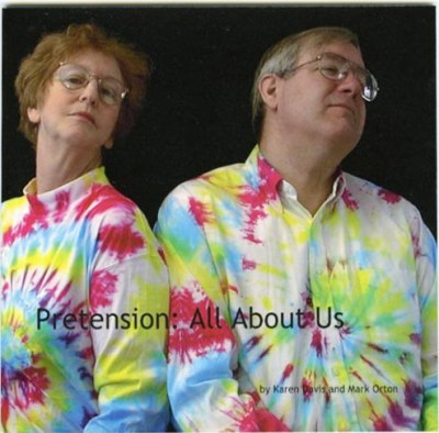 Pretension: all about us by Karen Davis and Mark Orton