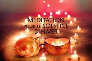 Video Méditation pour le Solstice d'Hiver et la lumière intérieure