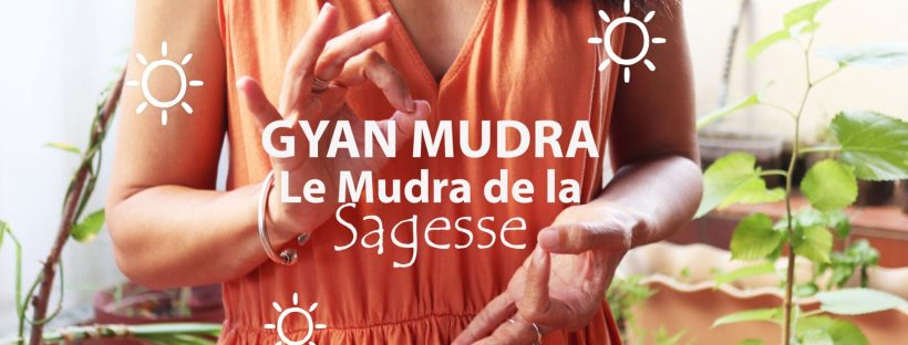 C'est quoi Gyan Mudra