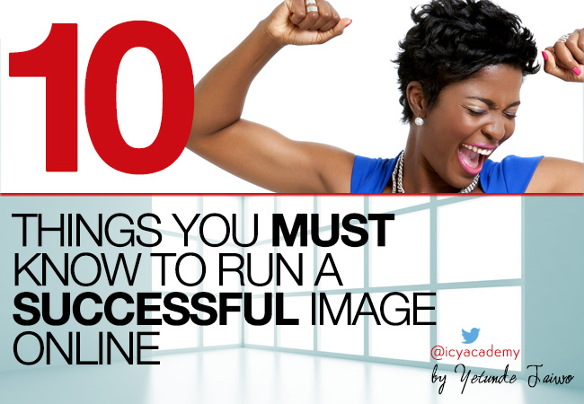 10 Must Knows To Run Successfully Online