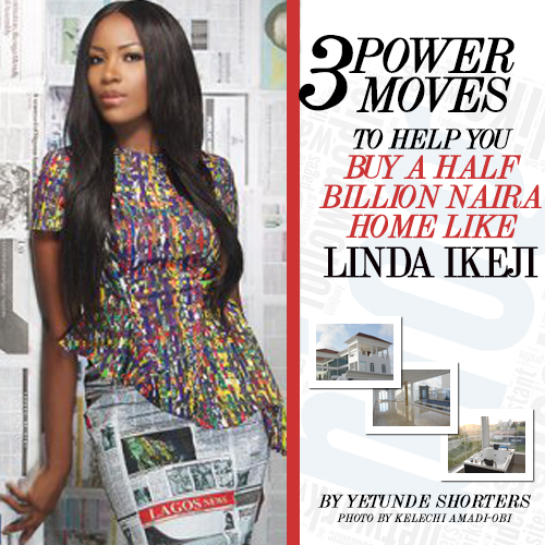 3 POWER MOVES LIKE LINDA IKEJI