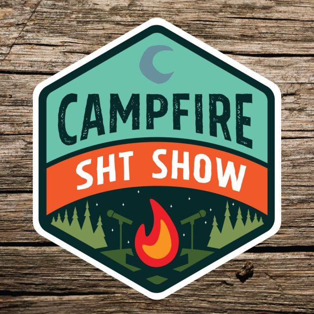 camp fire shit show