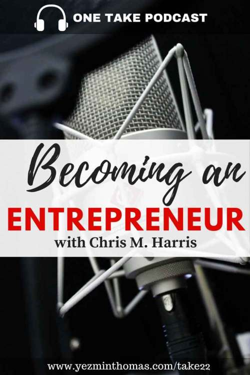 Becoming-an-entrepreneur-with-Chris-M-Harris