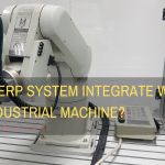 Is your ERP system integrate with your industrial machine?