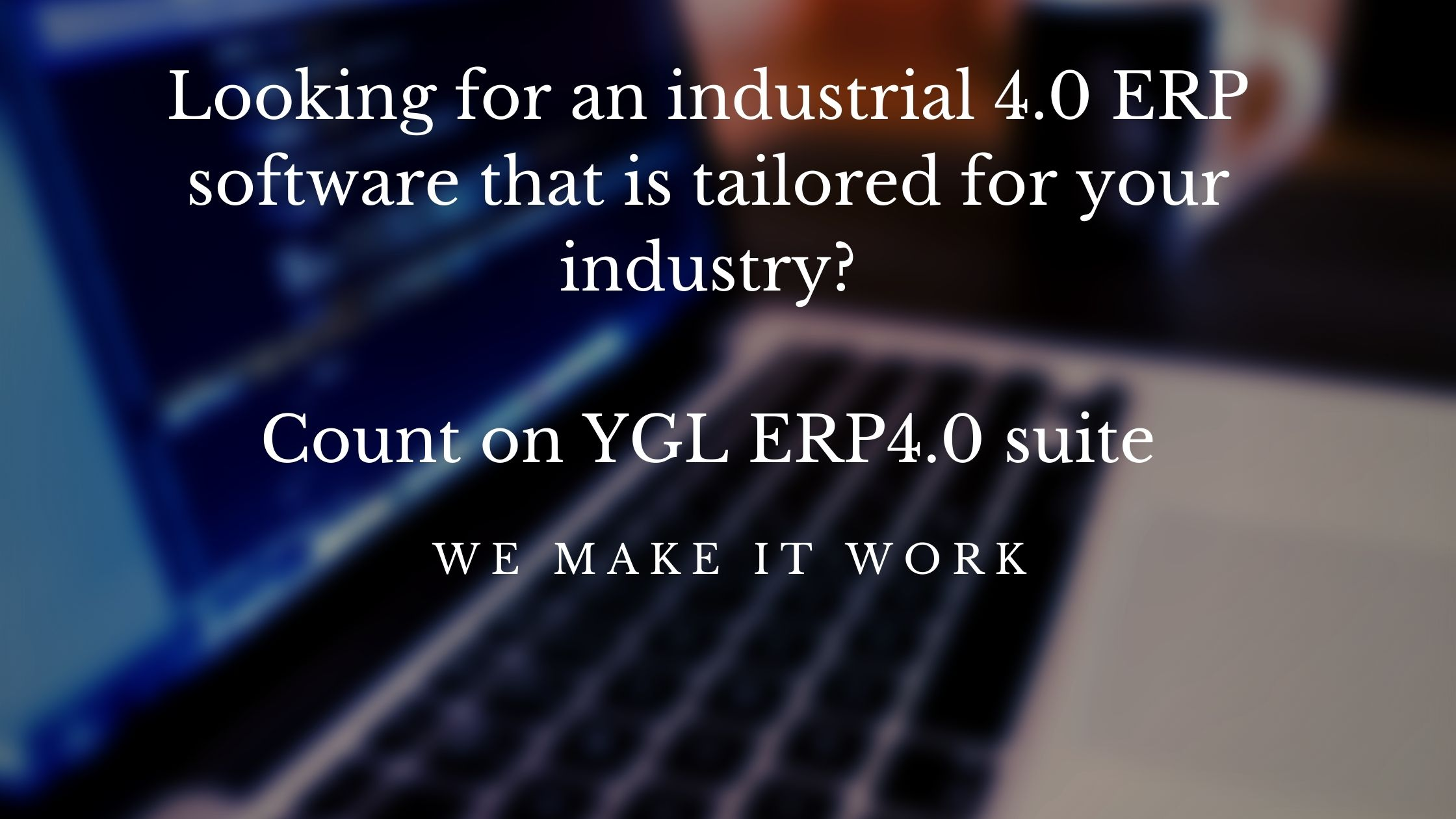 Looking for an industrial 4.0 ERP software that is tailored for your industry?