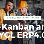 e-Kanban and YGL ERP4.0 – Industry 4.0