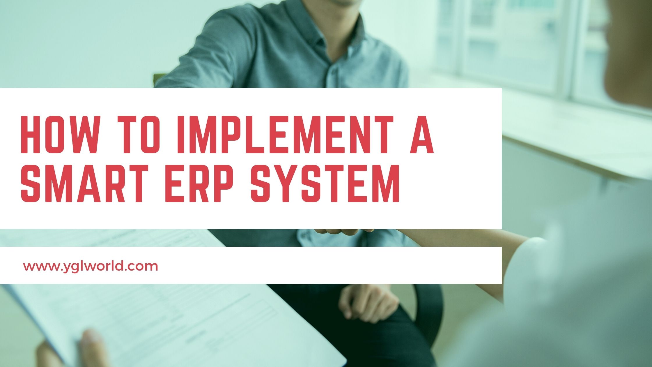 How to implement a smart ERP system?