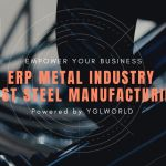ERP for the Metal Industry | Best ERP for Steel Manufacturing