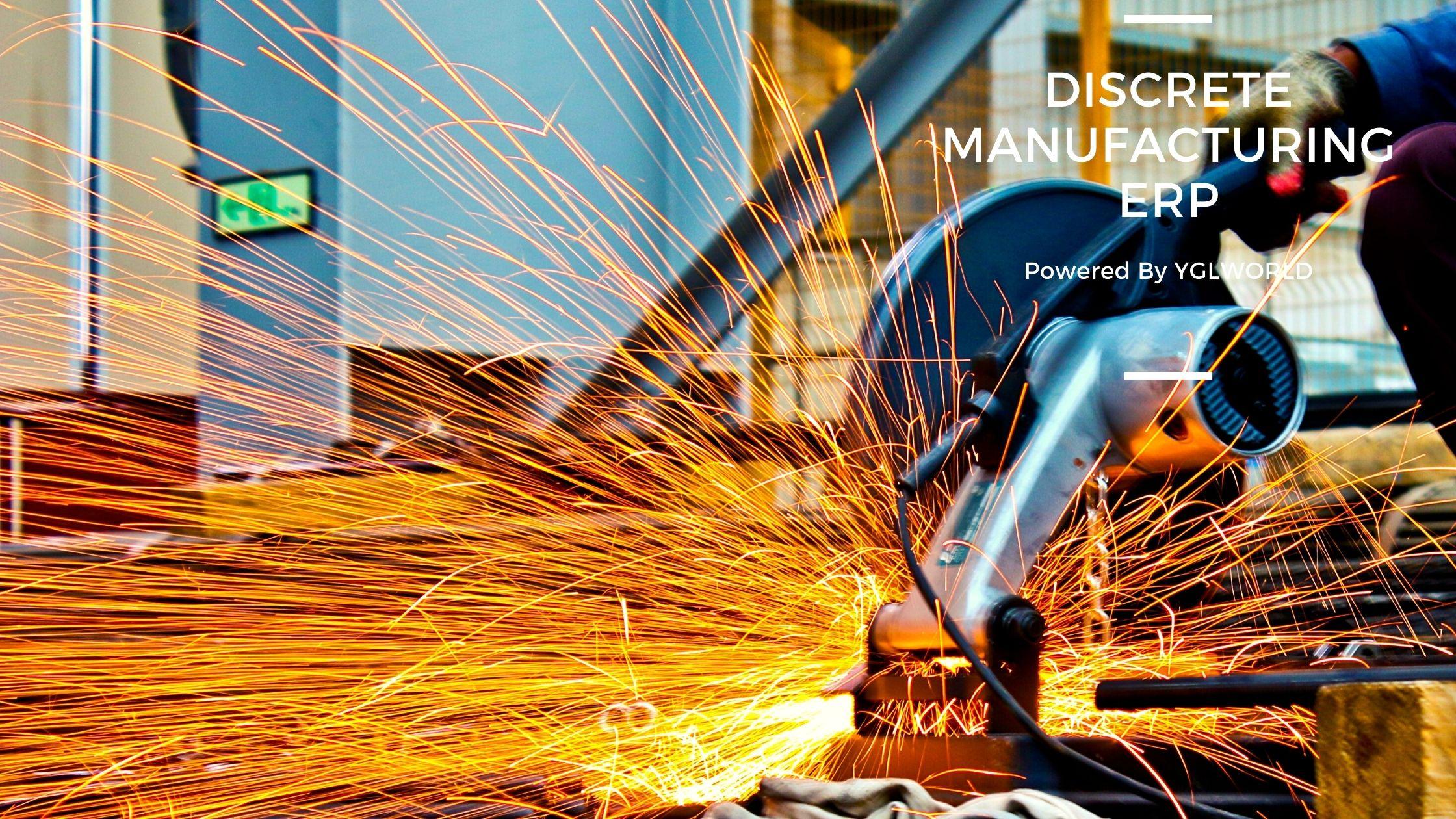 Discrete manufacturing ERP4.0 | YGL Beyond ERP