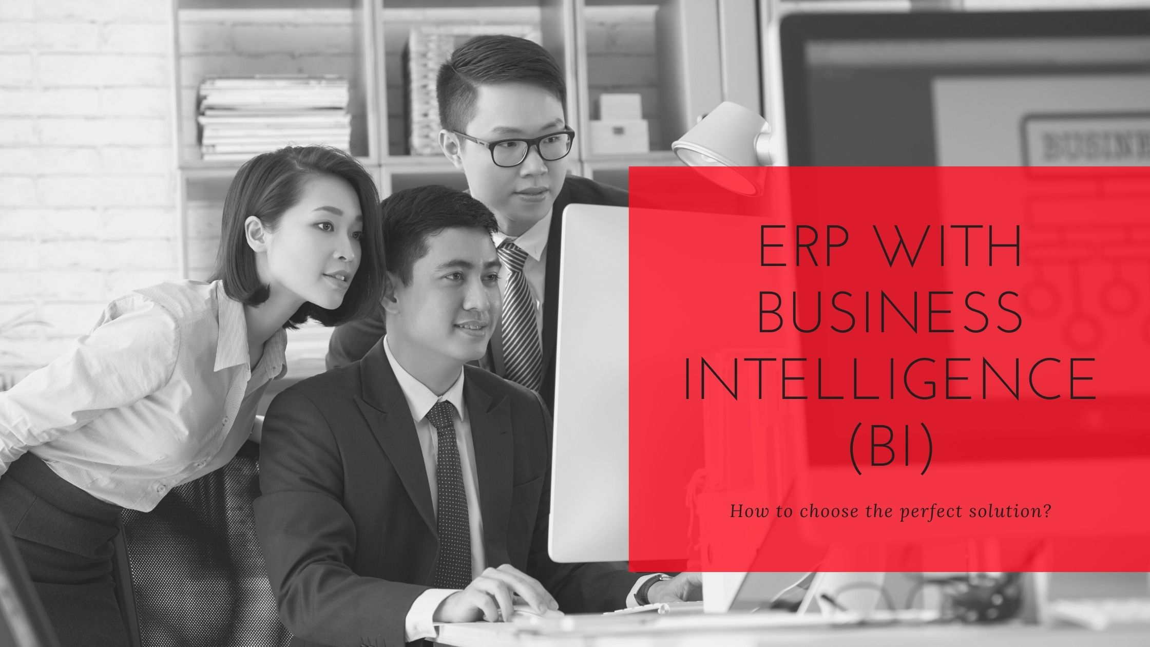 ERP with Business Intelligence | ERP & BI drive manufacturing growth | Beyond ERP Industry 4.0