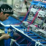 Collaborative Robots Make Smart Manufacturing Accessible