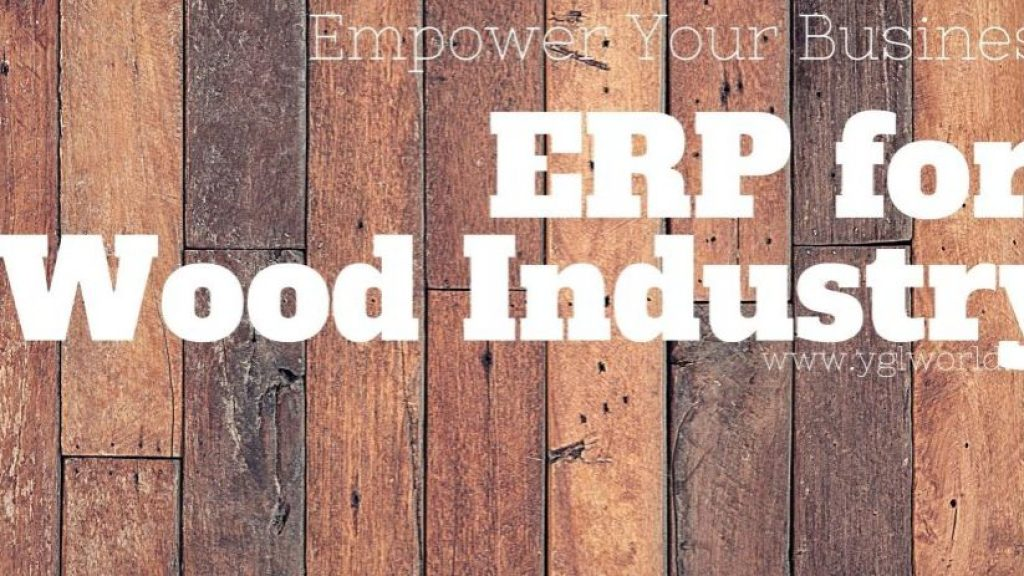 ERP for Wood Industry | Industry 4.0 And ERP Integration in Wood Industry