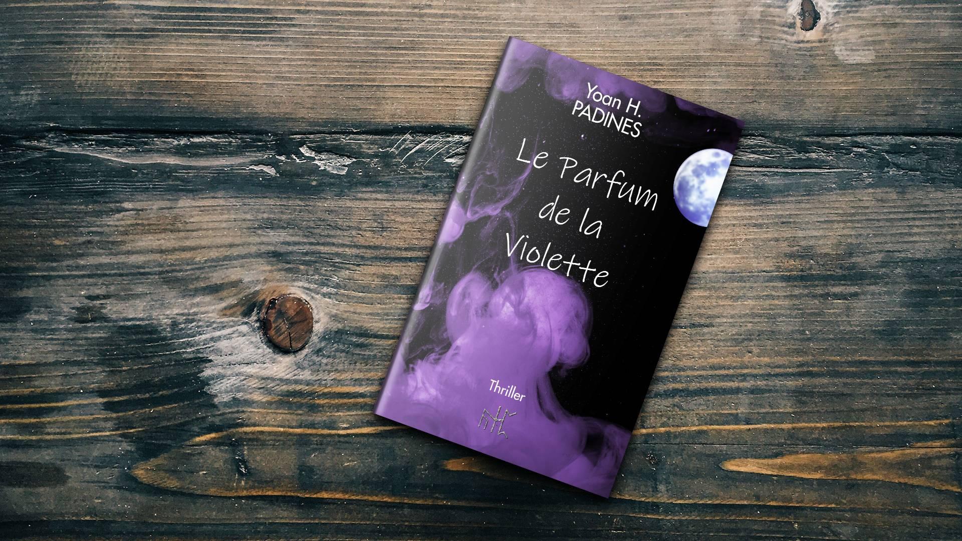 thiller le parfum de la violette yoan h padines