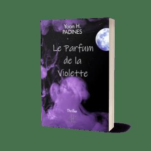 thriller le parfum de la violette broché yoan h padines