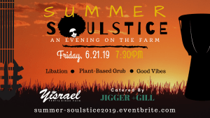 Summer SOUL-stice @ The Yisrael Family Urban Farm | Sacramento | CA | US