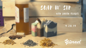 Soap n' Sip with Judith Yisrael @ Yisrael Family Urban Farm | Sacramento | CA | US