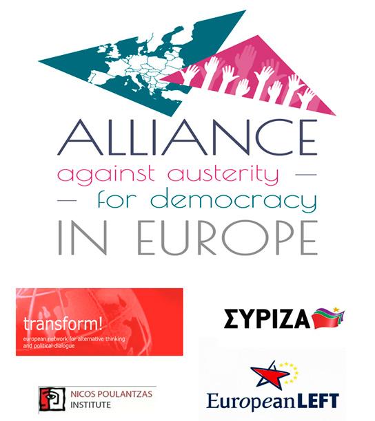 """""""Avrupa'da kemer sıkmayla mücadele ve demokrasinin yeniden kazanılması için ittifaklar inşaa etme"""""""