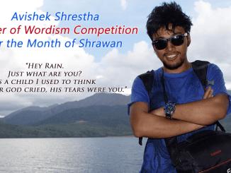Avishek Shrestha, Winner of Wordism Competition for the Month of Shrawan