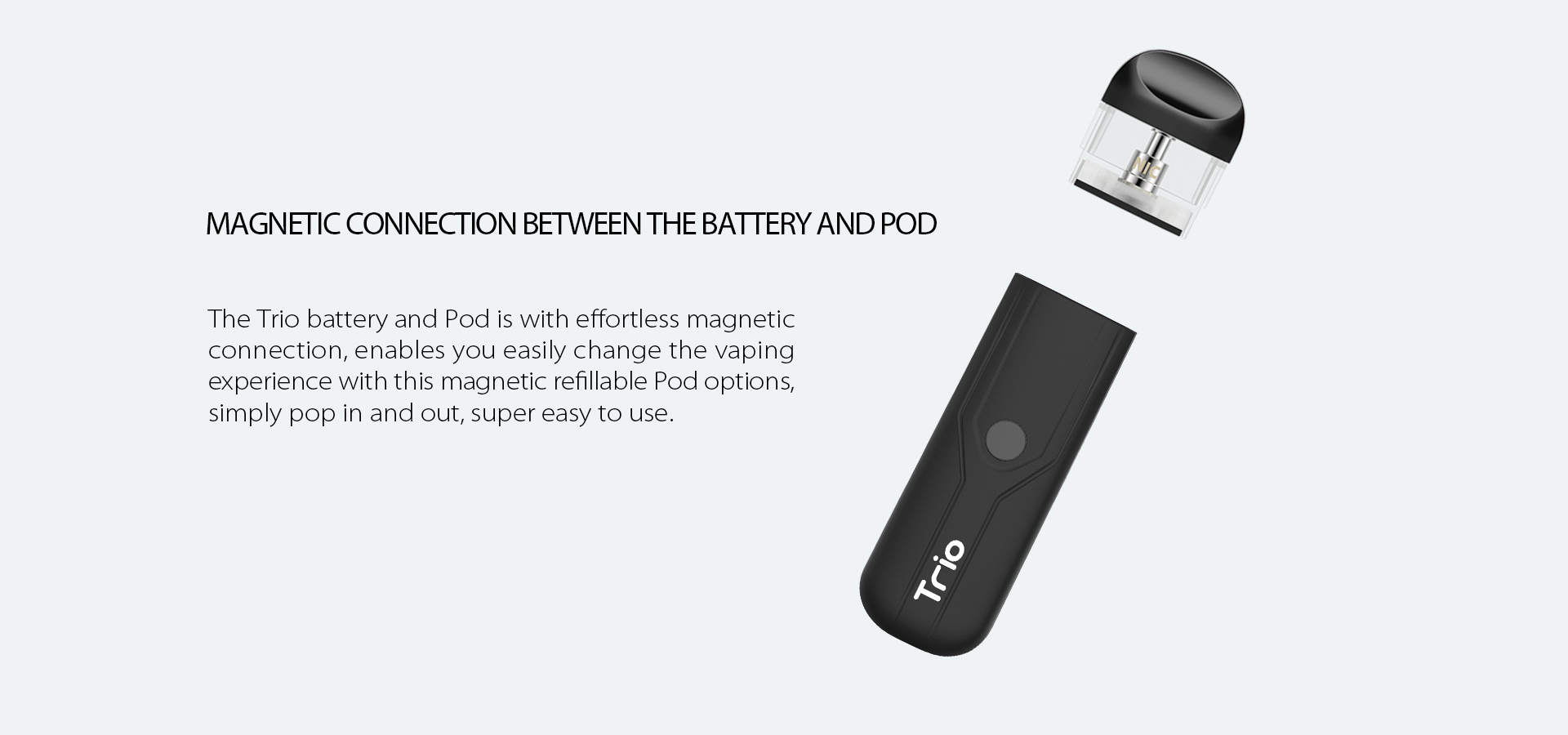 Yocan Trio Vape Pen Magnetic Connection Between the Battery and Pod