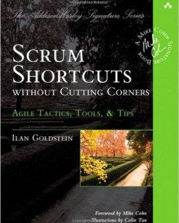 Los mejores 33 libros gratuitos y pagos ágiles Gestión ágil Accesos directos de Scrum sin cortar esquinas Tácticas ágiles , Herramientas y consejos