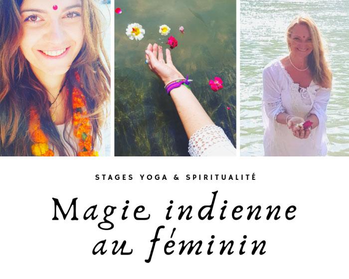 Stage Yoga et Spiritualité : magie indienne au féminin